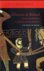 chanson de roland: cantar de roldan y el roncesvalles navarro martin de (ed.) riquer 9788496136243