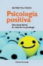 psicologia positiva: una nueva forma de entender la psicologia-beatriz vera poseck-9788496235243