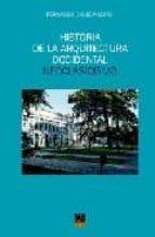historia de la arquitectura occidental: neoclasicismo-fernando chueca goitia-9788496437043
