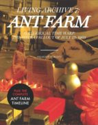 ANT FARM: LIVING ARCHIVE 7 - 9788496954243 - FELICITY SCOTT