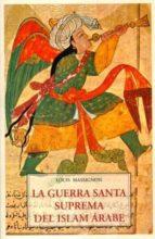 guerra santa suprema del islam arabe louis massignon 9788497164443