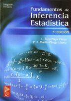 fundamentos de inferencia estadistica (3ª ed.) luis ruiz maya perez javier martin pliego lopez 9788497323543