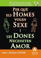 per que els homes volen sexe i les dones necessiten amor-allan pease-barbara pease-9788497353243