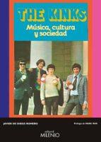 the kinks: musica, cultura y sociedad-javier de diego romero-9788497437943