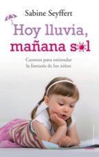 HOY LLUVIA, MAÑANA SOL (EBOOK)