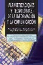 alfabetizaciones y tecnologias de la informacion y la comunicacio n manuel area moreira 9788497565943