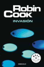 invasion robin cook 9788497595643