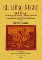 el libro negro o la magia  (ed. facsimil) hortensio flamel 9788497613743