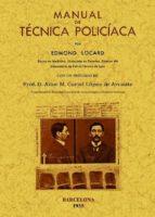 manual de tecnica policiaca (ed. facsimil) edmond locard 9788497618243