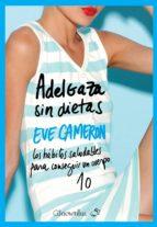 adelgaza sin dietas-eve cameron-9788497636643