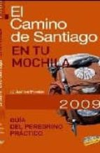 el camino de santiago en tu mochila 2009 (guias sing-9788497767743