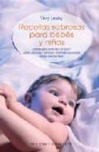 recetas sabrosas para bebes y niños vicky lansky 9788497771443