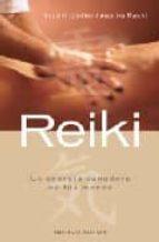 reiki, la energia sanadora de tus manos-horst gunter-9788497773843