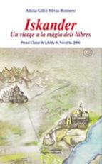 iskander: un viatge a la magia dels llibres-silvia romero-alicia gili-9788497796743