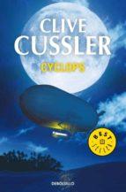 Cyclops (Dirk Pitt 8) (BEST SELLER)