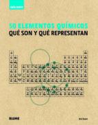 guia breve: 50 elementos químicos eric scerri 9788498017243