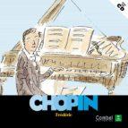 frederic chopin (descubrimos a los musicos)-9788498254143