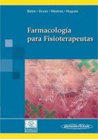 farmacologia para fisioterapeutas mariano betes de toro 9788498351743