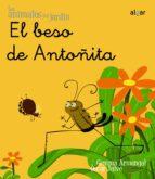 el beso de antoñita (los animales del jardin) (cursiva)-oscar julve-9788498451443