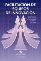 facilitación de equipos de innovación 9788498608243