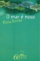 O MAR E NOSO