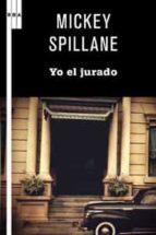 yo, el jurado-mickey spillane-9788498679243