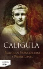 caligula pierre lunel paul jean franceschini 9788498724943