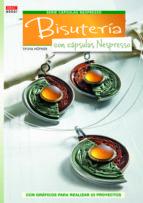 bisuteria con capsulas nespresso sylvia hofner 9788498743043
