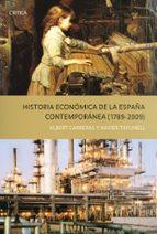 historia economica de la españa contemporanea (1789-2009)-xavier tafunell-albert carreras-9788498921243
