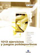mil 13 ejercicios y juegos polideportivos (ebook) jordi tico cami 9788499107943