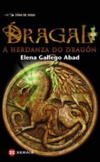 DRAGAL. A HERDANZA DO DRAGON