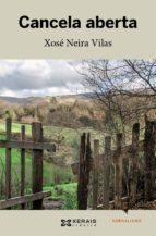 El libro de Cancela aberta autor XOSE NEIRA VILAS DOC!