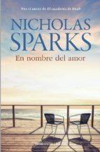 en nombre del amor-nicholas sparks-9788499181943