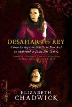 desafiar a un rey-elizabeth chadwick-9788499705743