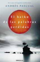 el haiku de las palabras perdidas-andres pascual-9788499897943