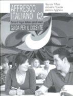 affresco italiano c2 guida per l insegnante 9788800208543