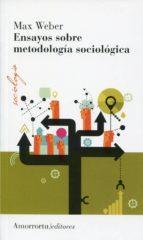 ensayos sobre metodologia sociologica max weber 9789505182343