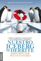 nuestro iceberg se derrite (ne) john p. kotter 9789506417543