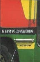 LOS COLECTIVOS = BUENOS AIRES CITY BUS
