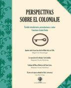 PERSPECTIVAS SOBRE EL COLONIAJE (EBOOK)