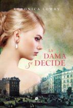 la dama se decide (ebook)-veronica lowry-9789873863943