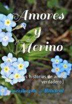 amores y merino (dos historias de amor verdadero) (ebook)-cdlap00010843