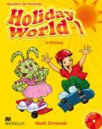 HOLIDAY WORLD 1 ACT PACK (CATALAN)