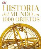 Historia Del Mundo En 100 Objetos (GRAN FORMATO)