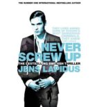 Never Screw Up (Stockholm Noir Trilogy 2) (English Edition)