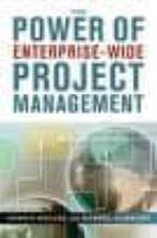 POWER OF ENTERPRISE-WIDE PROJECT MANAGEMENT
