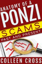 Anatomy of a Ponzi: Scams Past and Present (English Edition)