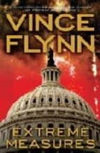 Extreme Measures: A Thriller (The Mitch Rapp Series)