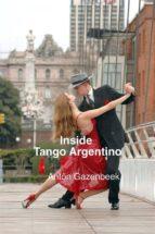 Inside Tango Argentino