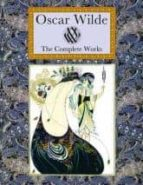 Oscar Wilde: The Complete Works (Collectors Library Omnibus ed)